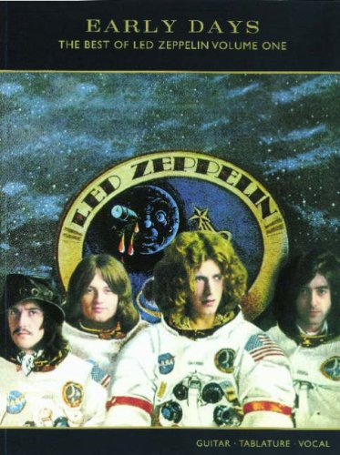 Early Days (The Best Of Led Zeppelin), Vol 1: Guitar/Tab/Vocal