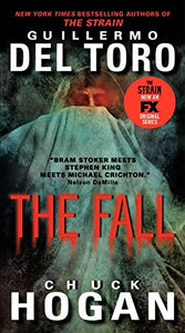 The Fall Tv Tie-In Edition (The Strain Trilogy)