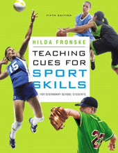 Load image into Gallery viewer, Teaching Cues For Sport Skills For Secondary School Students (5Th Edition)