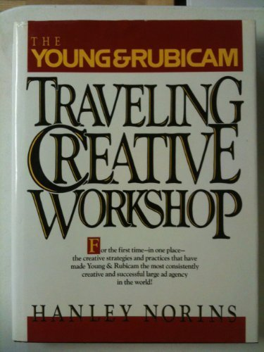 The Young And Rubicam Traveling Creative Workshop