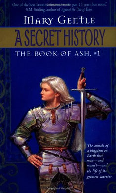 A Secret History: The Book Of Ash, #1