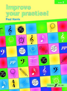 Improve Your Practice! Instrumental: Grade 2 / Elementary (Faber Edition)