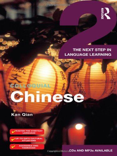 Colloquial Chinese 2: The Next Step In Language Learning (Colloquial Series)