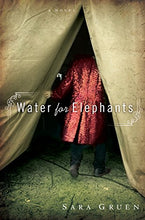 Load image into Gallery viewer, Water For Elephants: A Novel
