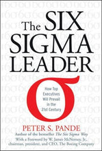 Load image into Gallery viewer, The Six Sigma Leader: How Top Executives Will Prevail In The 21St Century