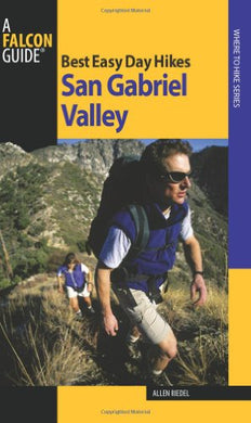 Best Easy Day Hikes San Gabriel Valley (Best Easy Day Hikes Series)