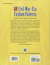 Load image into Gallery viewer, 60 Civil War-Era Fashion Patterns (Dover Fashion And Costumes)