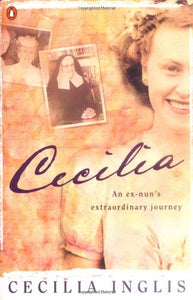 Cecilia: Bride Of Christ & Beyond