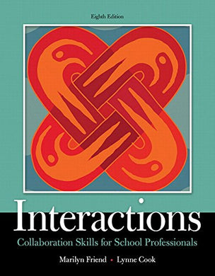 Interactions: Collaboration Skills For School Professionals, Enhanced Pearson Etext With Loose-Leaf Version - Access Code Package (8Th Edition) (What'S New In Special Education)