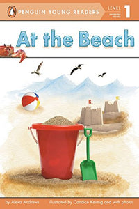 At The Beach (Penguin Young Readers, Level 1)