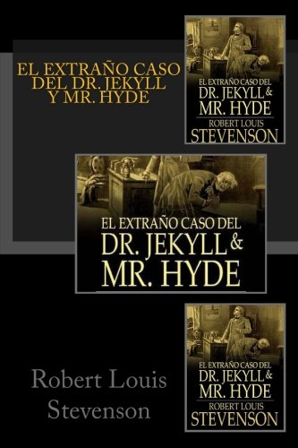 El Extrao Caso Del Dr. Jekyll Y Mr. Hyde (Spanish Edition)