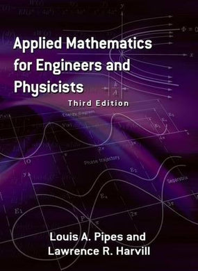 Applied Mathematics For Engineers And Physicists: Third Edition (Dover Books On Mathematics)