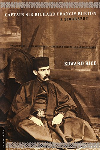 Captain Sir Richard Francis Burton: A Biography