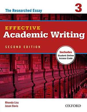 Effective Academic Writing 2E Student Book 3 (Effective Academic Writing Second Edition)