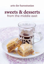 Load image into Gallery viewer, Sweets And Desserts From The Middle East