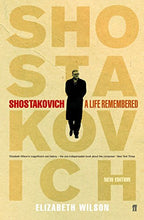 Load image into Gallery viewer, Shostakovich: A Life Remembered