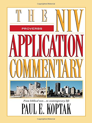 Proverbs (The Niv Application Commentary)