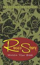 Load image into Gallery viewer, Rose'S Story, Revised Edition