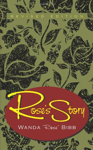 Rose'S Story, Revised Edition