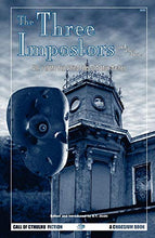 Load image into Gallery viewer, The Three Impostors And Other Stories: Vol. 1 Of The Best Weird Tales Of Arthur Machen (Call Of Cthulhu Fiction) (V. 1)