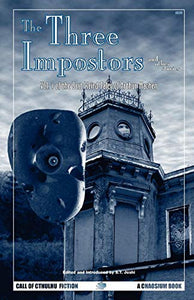 The Three Impostors And Other Stories: Vol. 1 Of The Best Weird Tales Of Arthur Machen (Call Of Cthulhu Fiction) (V. 1)