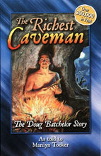 Load image into Gallery viewer, The Richest Caveman: The Doug Batchelor Story (Destiny Book)