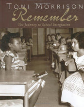 Load image into Gallery viewer, Remember: The Journey To School Integration (Bccb Blue Ribbon Nonfiction Book Award (Awards))