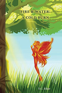 Fire & Water: A Cold Burn (Of Monsters And Fairies)