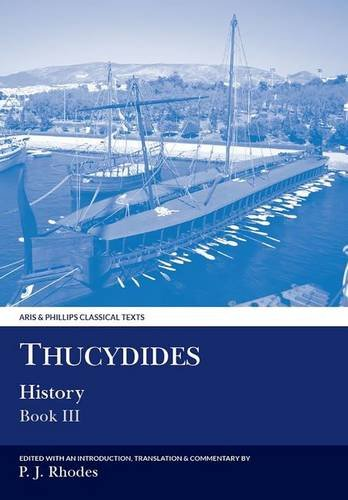 Thucydides: History: Book Iii (Aris And Phillips Classical Texts) (Bk. 3)