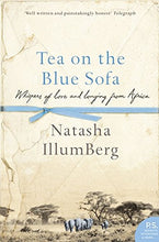 Load image into Gallery viewer, Tea On The Blue Sofa: Whispers Of Love And Longing From Africa