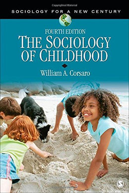 The Sociology Of Childhood (Sociology For A New Century Series)
