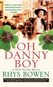 Oh Danny Boy: A Molly Murphy Mystery (Molly Murphy Mysteries)