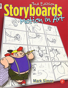 Storyboards: Motion In Art, Third Edition