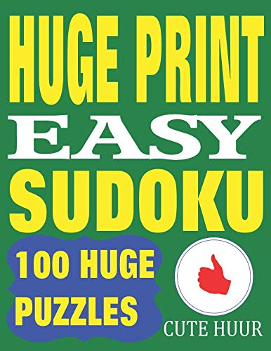 Huge Print Easy Sudoku: 100 Easy Sudoku Puzzles With 2 Puzzles Per Page. 8.5 X 11 Inch Book (Large Print Sudoku Easy Level)