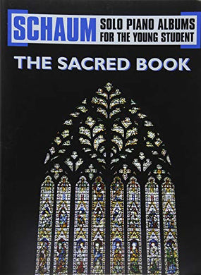 The Sacred Book (Schaum Solo Piano Album For The Young Student)