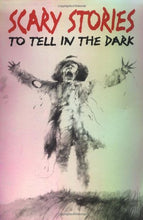 Load image into Gallery viewer, Scary Stories To Tell In The Dark: Collected From American Folklore