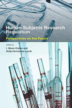 Load image into Gallery viewer, Human Subjects Research Regulation: Perspectives On The Future (Basic Bioethics)