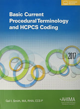 Load image into Gallery viewer, Basic Current Procedural Terminology And Hcpcs Coding, 2017
