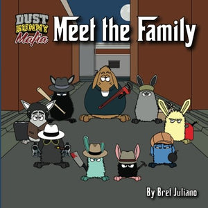 Meet The Family (A Dust Bunny Mafia Collection) (Volume 1)