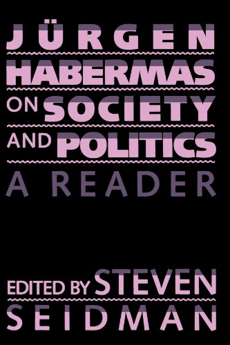 Jurgen Habermas On Society And Politics: A Reader