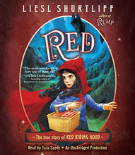 Load image into Gallery viewer, Red: The True Story Of Red Riding Hood
