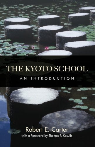 The Kyoto School: An Introduction