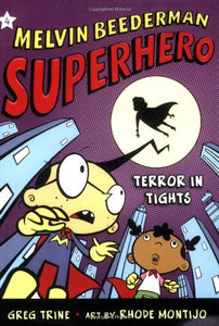 Terror In Tights (Melvin Beederman, Superhero)