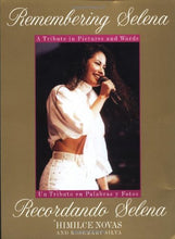 Load image into Gallery viewer, Remembering Selena: A Tribute In Pictures & Words / Recordando Selena: Un Tributo En Palabras Y Fotos (English And Spanish Edition)