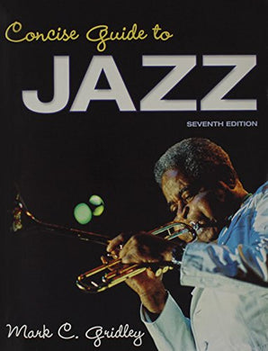 Concise Guide To Jazz & Jazz Classics Cds For Concise Guide To Jazz Package