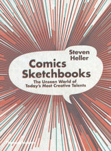 Load image into Gallery viewer, Comics Sketchbooks: The Private Worlds Of Today'S Most Creative Talents