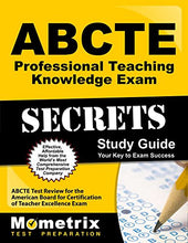 Load image into Gallery viewer, Abcte Professional Teaching Knowledge Exam Secrets Study Guide: Abcte Test Review For The American Board For Certification Of Teacher Excellence Exam