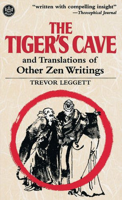 The Tiger'S Cave And Translations Of Other Zen Writings