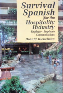 Survival Spanish For The Hospitality Industry: Employer-Employee Relations