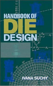 Handbook Of Die Design